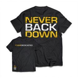 Dedicated Premium edzőtrikó, póló Never Back Down